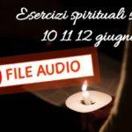 Audio e materiali esercizi spirituali serali 2019