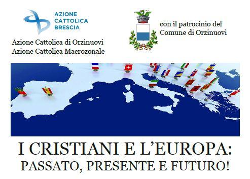 Orzinuovi – I cristiani e l'Europa – 22 maggio